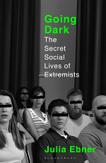 Publication | Going Dark - The Secret Social Lives of Extremists